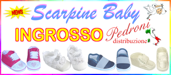 INGROSSO SCARPINE BABY BATTESIMO SCARPINE GROSSISTA PRODUTTORE SCARPINE BABY